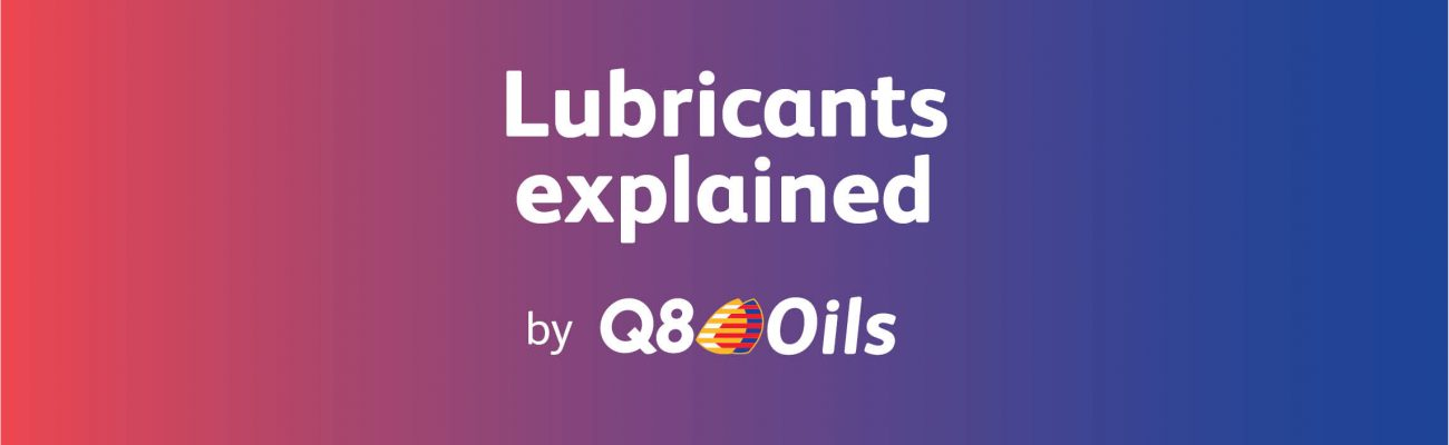 Lubricants Explained by Q8Oils